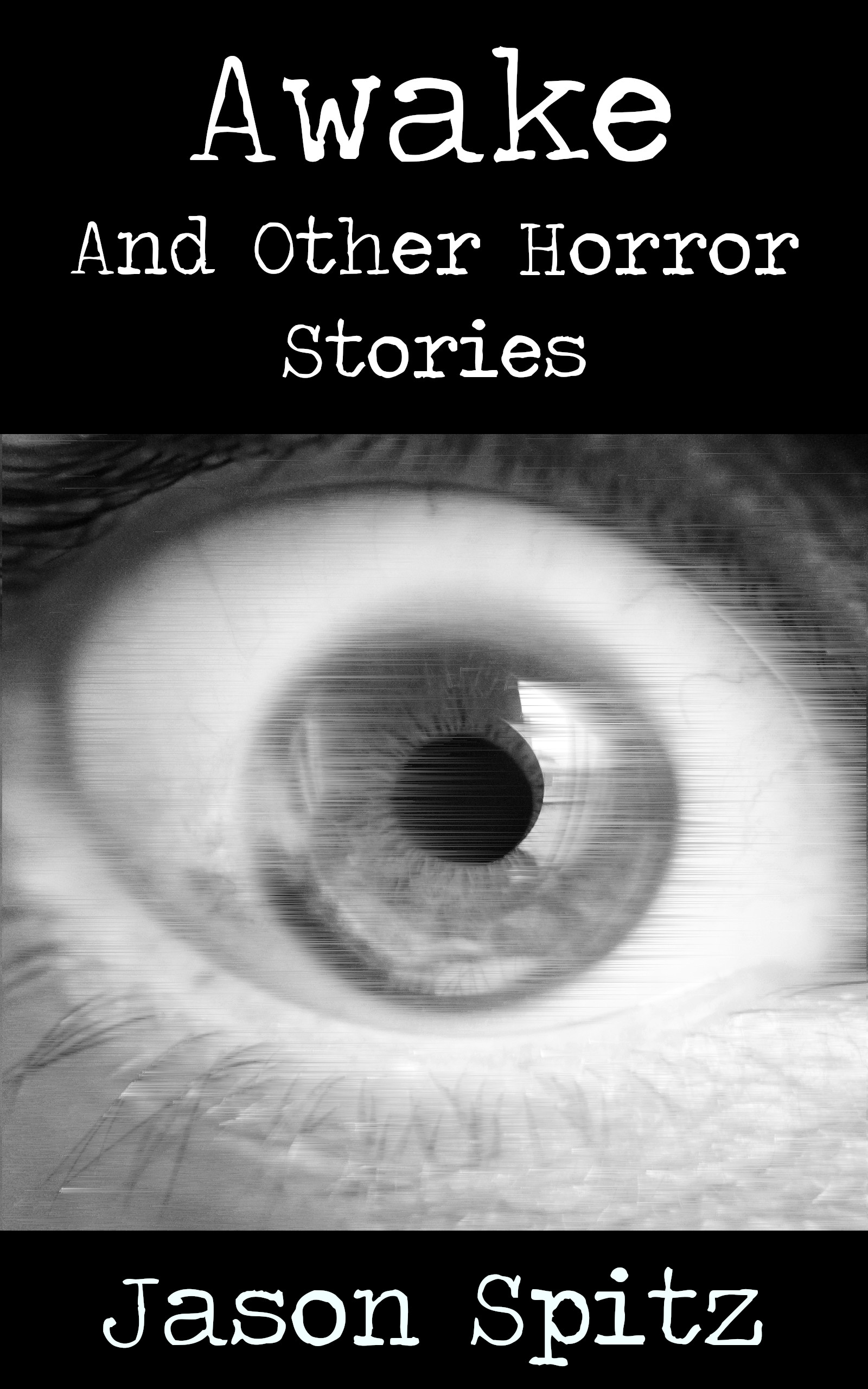 Awake and Other Horror Stories